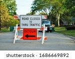 Road Closed To Thru Traffic...