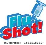 font design for word flu shot... | Shutterstock .eps vector #1688615182