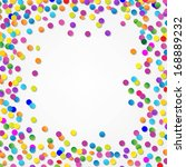 colorful confetti border  with... | Shutterstock .eps vector #168889232