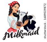 Girl  A Milkmaid Beside The Co...