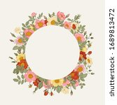 round frame with wild roses.... | Shutterstock .eps vector #1689813472