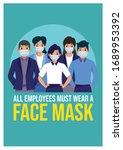 all employees must wear a face... | Shutterstock .eps vector #1689953392