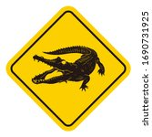 A Danger Sign With Crocodile...