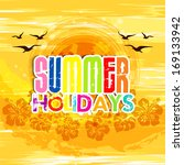 summer holidays illustration  ... | Shutterstock .eps vector #169133942