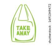 take away plastic bag isolated... | Shutterstock .eps vector #1691349472