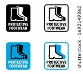 """protective footwear"" must be...   Shutterstock .eps vector #1692149362"
