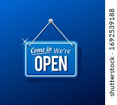 come in we're open sign in blue ... | Shutterstock .eps vector #1692539188