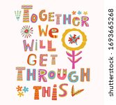 together we will get through... | Shutterstock .eps vector #1693665268