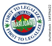 Marijuana first to legalize, Colorado grunge rubber stamp, vector illustration