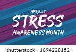 april is stress awareness month....   Shutterstock .eps vector #1694228152