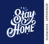 vector illustration. stay at... | Shutterstock .eps vector #1694343628