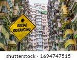 Social Distancing Warning Sign...