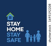 stay home stay safe safe sign.... | Shutterstock .eps vector #1695192208