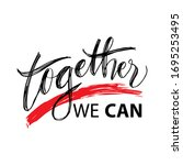together we can hand lettering...   Shutterstock .eps vector #1695253495