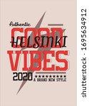 helsinki good vibes t shirt...   Shutterstock .eps vector #1695634912