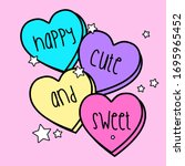 Candy Hearts Vector  Slogan...