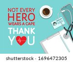 not every hero wears a cape ... | Shutterstock .eps vector #1696472305