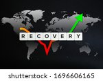 Small photo of Global economy recovery concept. Financial, industrial, business and market sector comeback and upturn. Block letters, stock chart and world map on black background.