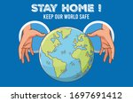 illustration of stay home  keep ...   Shutterstock .eps vector #1697691412