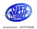 super clearance rubber stamp... | Shutterstock .eps vector #1697978608