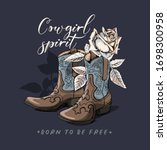 Ranch Boots And Rose Flower An...