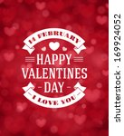 happy valentine's day message... | Shutterstock .eps vector #169924052