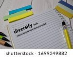 Small photo of Definition of Diversify word with a meaning on a book. dictionary concept