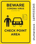 Vector Poster: Corona Virus (COVID-19), Check point Area - stock vector