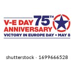 logo for the v e day 75th... | Shutterstock .eps vector #1699666528