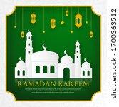 ramadan kareem islamic... | Shutterstock .eps vector #1700363512