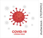 coronavirus  2019 ncov . virus... | Shutterstock .eps vector #1701994912