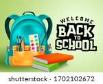welcome back to school vector... | Shutterstock .eps vector #1702102672