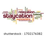 Staycation Word Cloud Concept...