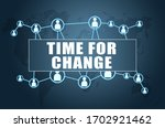 time for change   text concept...   Shutterstock . vector #1702921462