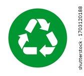green recycle sign. green logo... | Shutterstock .eps vector #1703120188
