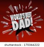 World's Best Dad 3d Words...