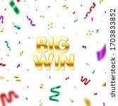 big win golden glitter text... | Shutterstock .eps vector #1703833852