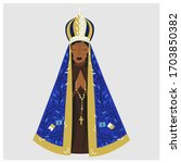 vector illustration of our lady ... | Shutterstock .eps vector #1703850382
