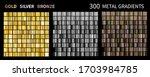 gold  silver  bronze gradients. ... | Shutterstock .eps vector #1703984785