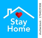 stay at home. coronavirus covid ... | Shutterstock .eps vector #1704029308