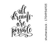 all dreams are possible   hand... | Shutterstock .eps vector #1704956935