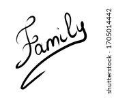 vector calligraphy. family... | Shutterstock .eps vector #1705014442