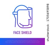 face shield thin line icon.... | Shutterstock .eps vector #1705695898