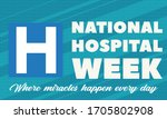 national hospital week. first... | Shutterstock .eps vector #1705802908
