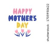 happy mother's day   hand drawn ... | Shutterstock .eps vector #1705950622