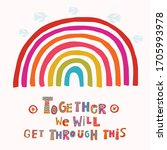 together we will get through... | Shutterstock .eps vector #1705993978