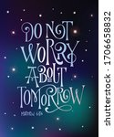 Do Not Worry About Tomorrow  ...