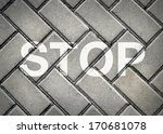 stop sign on patterned pavement | Shutterstock . vector #170681078