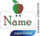colourfull supermarket logo... | Shutterstock .eps vector #1706872705