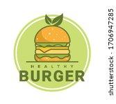 healthy burger logo template ... | Shutterstock .eps vector #1706947285